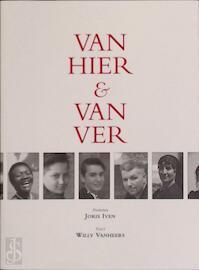 Van hier & van ver - Joris Iven, Willy Vanheers (ISBN 9789492339508)