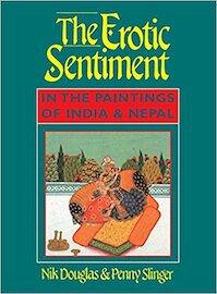 The Erotic Sentiment - Nik Douglas, Penny Slinger (ISBN 9780892816859)