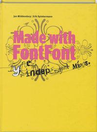 Made with FontFont - J. Middendorp, E. Spiekerman (ISBN 9789063691295)