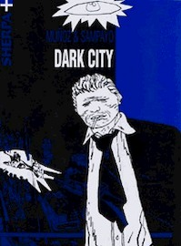 Dark city - J. Munoz, C. Sampayo (ISBN 9789075504170)