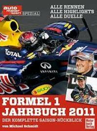 Formel-1-Jahrbuch 2011 - Michael Schmidt (ISBN 9783613033702)