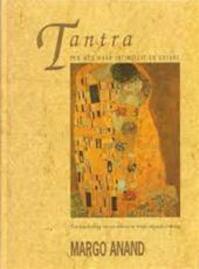 Tantra een weg naar intimiteit en extase - Margo Anand (ISBN 9789069632278)