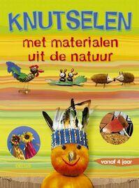 Knutselen met materialen uit de natuur - Sabine Lohf (ISBN 9789044709568)