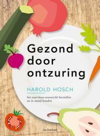 Gezond door ontzuring - H. Hosch (ISBN 9789060305645)