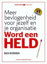 Word een held - Bas Kodden (ISBN 9789491757310)