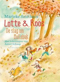 De slag om de Bullebak - Marieke Smithuis (ISBN 9789045119489)