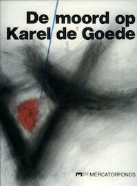 De moord op Karel de Goede - Galbert (De Bruges), R. C. van Caenegem (ISBN 9789061530978)
