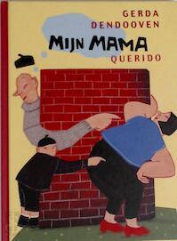 Mijn mama - Gerda Dendooven (ISBN 9789021459424)