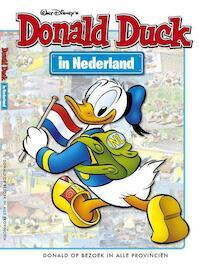 Donald Duck in Nederland / Op bezoek in alle provinciën` - Walter Elias Disney, Simone Ruitenbeek (ISBN 9789058554536)