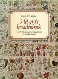 Het grote kruidenboek - Richard Evans Schultes, William A.R. Thomson, H.W.L. Ruijgrok (ISBN 9789021005690)