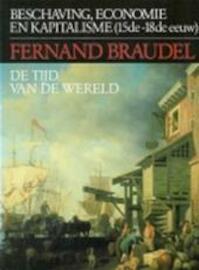 De tijd van de wereld - Fernand Braudel, Roland Fagel (ISBN 9789025467715)