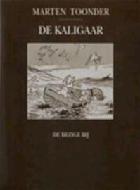 De kaligaar - M. Toonder (ISBN 9789023461562)