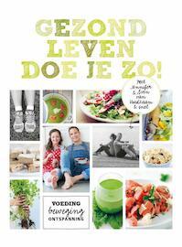 Gezond leven doe je zo! - Sven en Jennifer (ISBN 9789021559391)