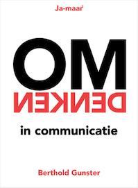 Omdenken in communicatie - Berthold Gunster (ISBN 9789400507777)