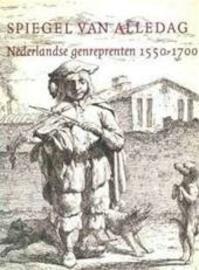 Spiegel van alledag - E. de Jongh, Ger Luijten, Rijksmuseum (Netherlands). Rijksprentenkabinet (ISBN 9789053492390)