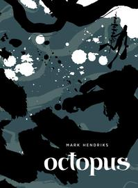 Octopus - Mark Hendriks (ISBN 9789492117687)
