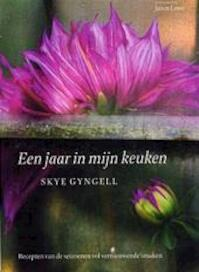Een jaar in mijn keuken - Skye Gyngell (ISBN 9789059561854)