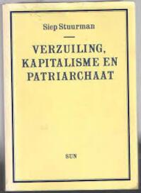 Verzuiling, kapitalisme en patriarchaat - S. Stuurman (ISBN 9789061682189)