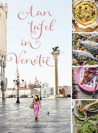 Aan tafel in Venetië - Skye McAlpine (ISBN 9789024582365)
