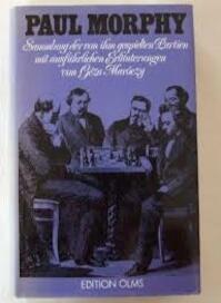 Paul Morphy - Grega Maroczy (ISBN 3283000247)