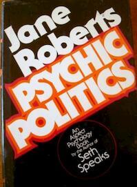 Psychic Politics - Jane Roberts (ISBN 9780137317455)