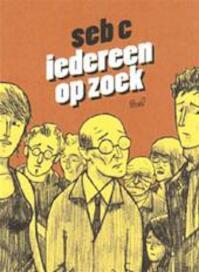 Iedereen op zoek - C. Seb (ISBN 9789076708850)