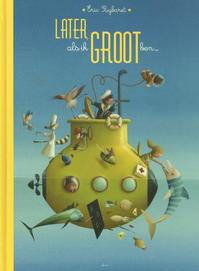 Later, als ik groot ben (ISBN 9789462340190)
