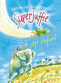 Superjuffie op safari - Janneke Schotveld (ISBN 9789000318469)