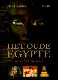 Het oude Egypte - T. Wilkinson (ISBN 9789043909099)