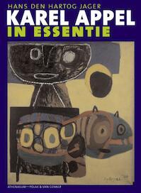 Karel Appel in essentie - H. den Hartog Jager (ISBN 9789025320546)