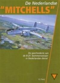 """De Nederlandse """"Mitchells"""" - G.J. Tornij (ISBN 9789090130583)"""