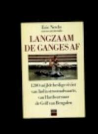Langzaam de Ganges af - Eric Newby, Anneke Meijer-verkouter (ISBN 9789064100321)