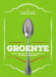 Kookschool groente - De Zilveren Lepel Kookschool (ISBN 9789000350483)