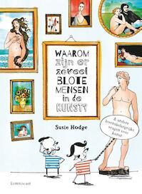 Waarom zijn er zoveel blote mensen in de kunst? - Susie Hodge (ISBN 9789047708353)