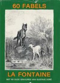 60 fabels - Jean de La Fontaine, Louis Auguste Gustave Doré (ISBN 9789024002108)