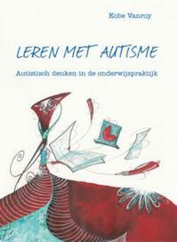 Leren met autisme - Kobe Vanroy (ISBN 9789462670570)