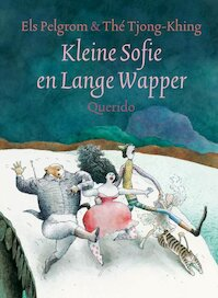 Kleine sofie en lange wapper - Els Pelgrom, The Tjong King (ISBN 9789021478098)
