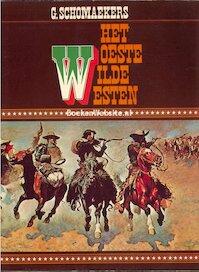 Woeste wilde westen - Schomaekers (ISBN 9789022839812)