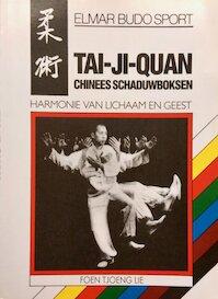 Tai-ji-quan - Foen Tjoeng Lie (ISBN 9789061207276)