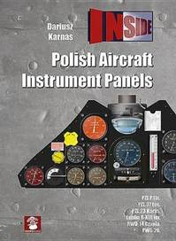 Polish Aircraft Instrument Panels - Dariusz Karnas (ISBN 9788365281401)