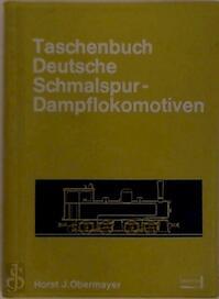 Taschenbuch Deutsche Schmalspur-Dampflokomotiven - Horst J. Obermayer (ISBN 3440038181)