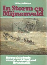 In storm en mijnenveld - Hille van Dieren (ISBN 9789022818459)