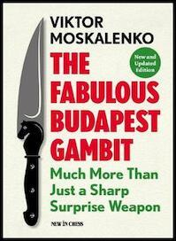 The Fabulous Budapest Gambit - Viktor Moskalenko (ISBN 9789056917487)