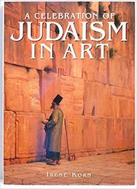 A Celebration of Judaism in Art - Irene Korn (ISBN 9781880908693)