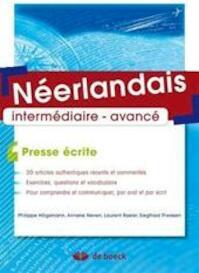Néerlandais intermédiaire-avancé - Philippe Hiligsmann, Anneke Neven, Laurent Rasier, Siegfried Theissen (ISBN 9782804113575)