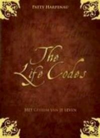 The Life Codes - Patty Harpenau (ISBN 9789021541655)