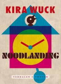 Noodlanding - Kira Wuck (ISBN 9789057597398)