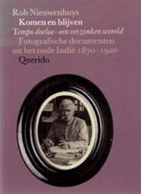 Komen en blijven - Robert Nieuwenhuys (ISBN 9789021476889)