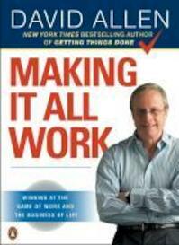 Making It All Work - David Allen (ISBN 9780143116622)