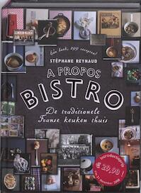 A propos bistro - Stephane Reynaud (ISBN 9789072975034)